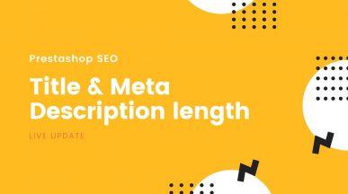 Prestashop title - meta description length